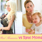 Real Housewives VS Real Moms