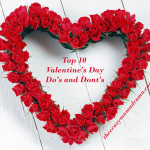 Top 10 Valentine's Day Do's and Dont's