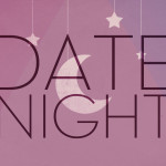 5 Date Night Tips For Busy/Exhausted/Stressed/Lazy Parents